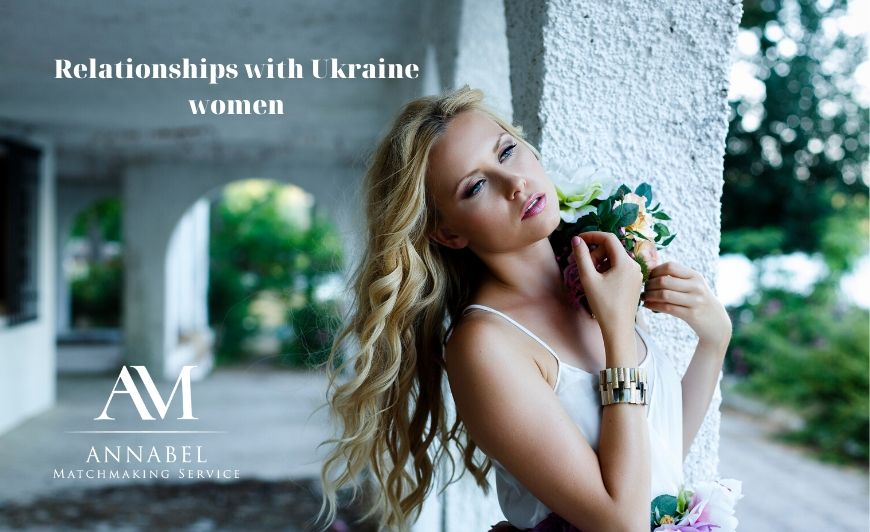 RELATIONSHIP WITH UKRAINIAN LADIES